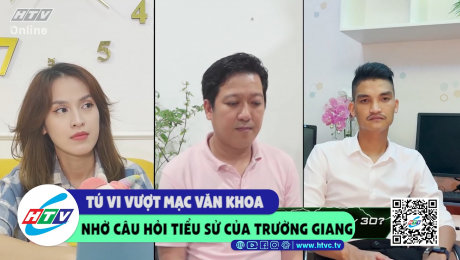 Tú Vi vượt Mạc Văn Khoa nhờ câu hỏi tiểu sử của Trường Giang